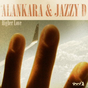 Listen to Higher Love (Edmund Mix) song with lyrics from Alankara