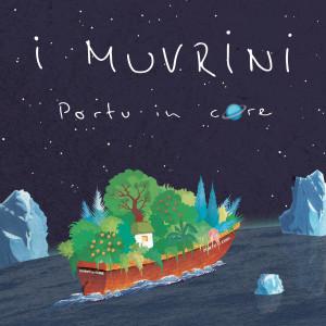 I Muvrini的專輯Portu in core