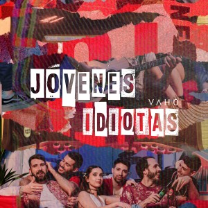 Album Jóvenes Idiotas from Vaho