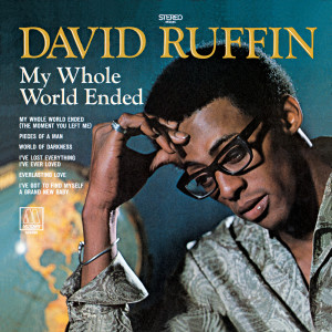 My Whole World Ended 1969 David Ruffin