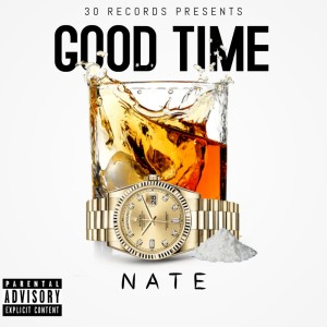 Album Good Time from Nate
