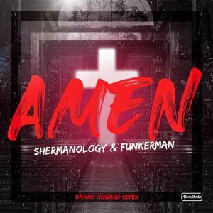 Funkerman的專輯Amen (Danny Howard Remix)