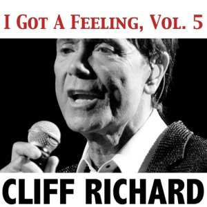 Cliff Richard的專輯I Got a Feeling, Vol. 5