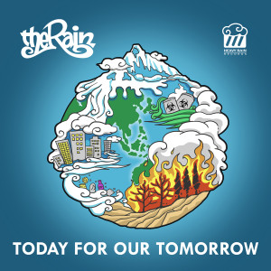Download Lagu The Rain - Today For Our Tomorrow