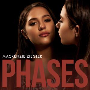 Phases dari Mackenzie Ziegler