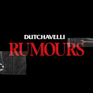 Album Rumours (Explicit) from Dutchavelli