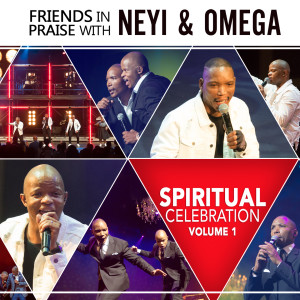 Album Spiritual Celebration - Friends In Praise, Vol. 1 from Omega Khunou