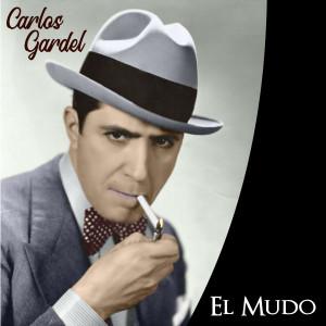 Carlos Gardel的專輯El Mudo