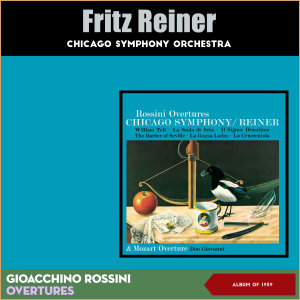 Album Gioacchino Rossini: Overtures from Chicago Symphony Orchestra
