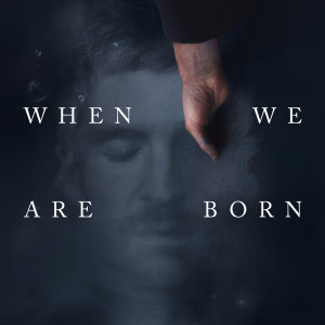 Album When We Are Born from Ólafur Arnalds