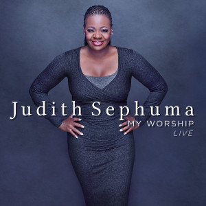 Album My Worship (Live at M1 Music Studio Johannesburg) from Judith Sephuma