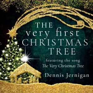 Album The Very First Christmas Tree from Dennis Jernigan