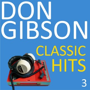 Album Classic Hits, Vol. 3 from Don Gibson
