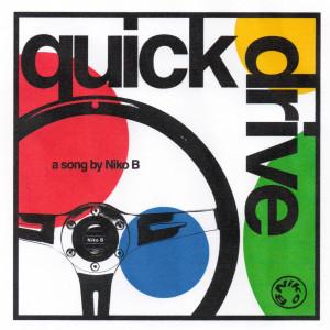 Album Quick Drive from Niko B