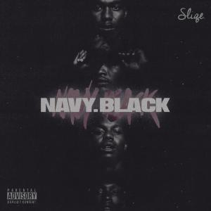 Listen to Navy song with lyrics from Sliqe
