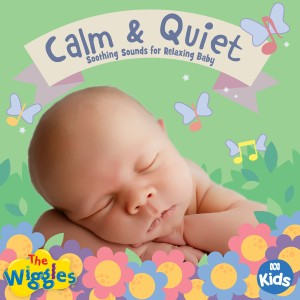 The Wiggles的專輯The Wiggles Calm & Quiet: Soothing Sounds for Relaxing Baby