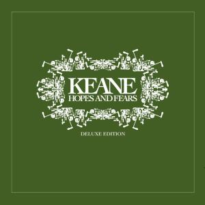 Hopes and Fears 2009 Keane