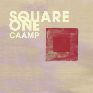 Album Square One from Caamp