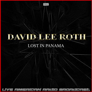 Album Lost In Panama (Live) from David Lee Roth