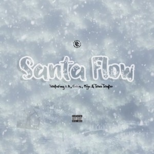 Album Santa Flow(Explicit) from Chop Life Crew