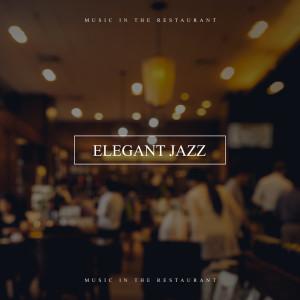 Album Elegant Jazz Music in the Restaurant (Swing Dance and Romantic Dinner in the Evening) from Paris Restaurant Piano Music Masters
