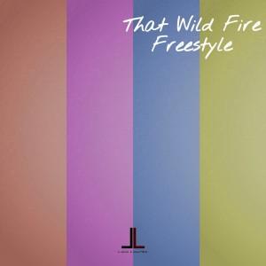 Album That Wild Fire Freestyle. from Loco Lawrex