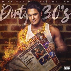 Album Dirty 30's from Dirk Van Der Westhuizen