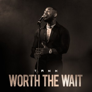 Album Worth The Wait from Tank