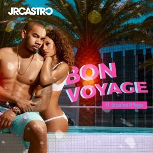Album Bon Voyage (feat. Breakfast N Vegas) from JR Castro
