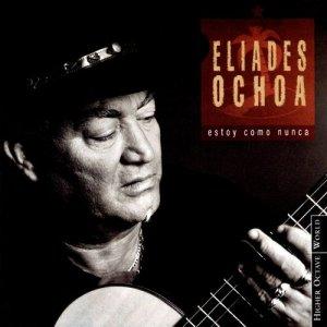 Album Estoy Como Nunca from Eliades Ochoa