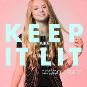 Album Keep It Lit from Tegan Marie