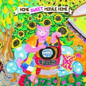 Home Sweet Mobile Home 2010 Nellie McKay