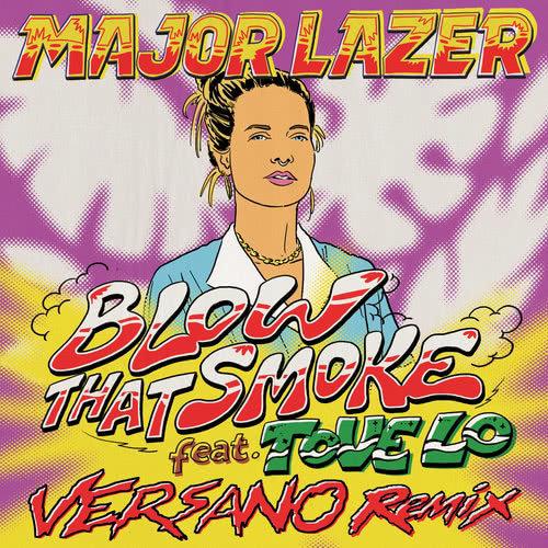 ฟังเพลงอัลบั้ม Blow That Smoke (feat. Tove Lo) [VERSANO Remix]