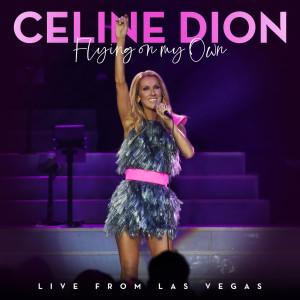 席琳狄翁的專輯Flying On My Own (Live from Las Vegas)