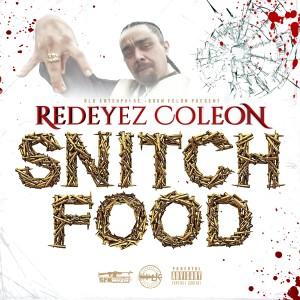Redeyez的專輯Snitch Food (Explicit)