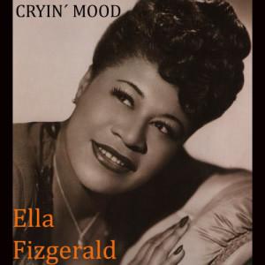 Ella Fitzgerald的專輯Cryin´ Mood