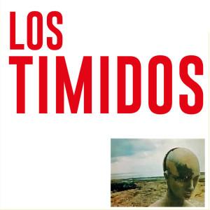 Album Los Timidos (2021) from Los Timidos