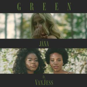Album Green (feat. Vanjess) from Jana