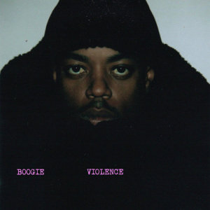 Listen to Violence song with lyrics from Boogie