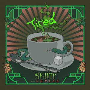 Album Tired from SKOTT