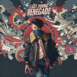 Last Young Renegade (Explicit)