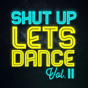 Album Shut Up Lets Dance from Various Artists