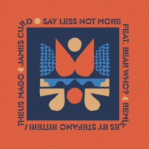 Album Say Less Not More from James Curd