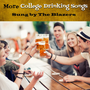 The Blazers的專輯More College Drinking Songs