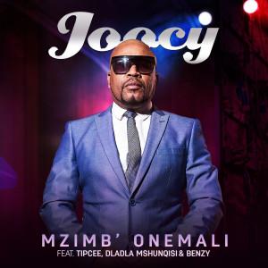 Listen to Mzimb Onemali song with lyrics from Joocy