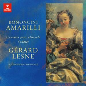 Album Amarilli: Sonates et cantates pour alto seul de Bononcini from Gerard Lesne