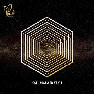 Album Kau Malaikatku from Padi