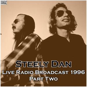 Steely Dan的專輯Live Radio Broadcast 1996 Part Two