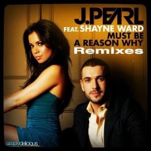 Shayne Ward的專輯Must Be A Reason Why (feat. Shayne Ward) [Guy Katsav Radio Edit]