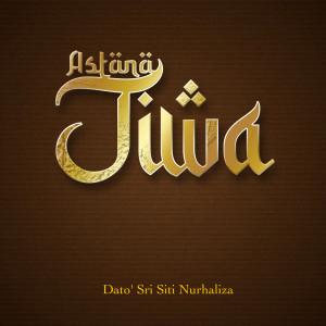 Album Astana Jiwa from Dato' Sri Siti Nurhaliza